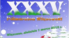 Zaproszenie na XXXV Półmaraton Wiązowski