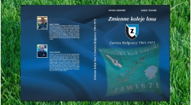 """Trwają prace nad wydaniem książki """"Zmienne koleje losu. Zawisza Bydgoszcz 1961-1972"""""""