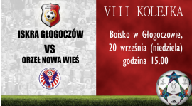 8 kolejka: ISKRA Głg vs. Orzeł Nowa Wieś