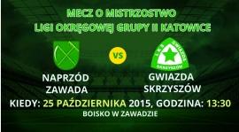 Zapowiedź meczu Naprzód Zawada - Gwiazda Skrzyszów