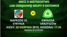 Zapowiedź meczu Naprzód 32 Syrynia - Gwiazda Skrzyszów