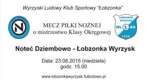 Noteć Dziembowo - Łobzonka Wyrzysk - zapowiedź