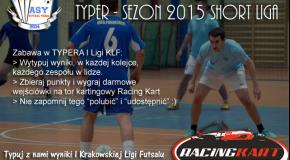 TYPER - Sezon 2015 Short Liga