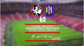 LIGA | Zadzior Buczyna vs. Tęcza Kwielice 4-0 (1-0) - Zwycięstwo po przeciętnej grze
