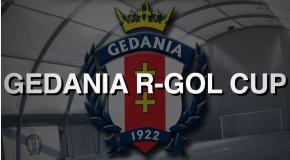 *GEDANIA R-GOL CUP - GDAŃSK