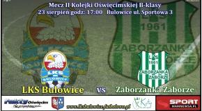 B-Klasa: LKS Bulowice - Zaborzanka Zaborze