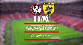 LIGA | Zadzior Buczyna vs. Zawisza Serby 3-0 - Walkower