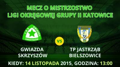 Zapowiedź meczu Gwiazda Skrzyszów - Jastrząb Bielszowice